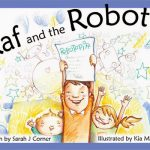 Raf & The Robots by Sarah J. Corner ~ Alternative Literature for Children