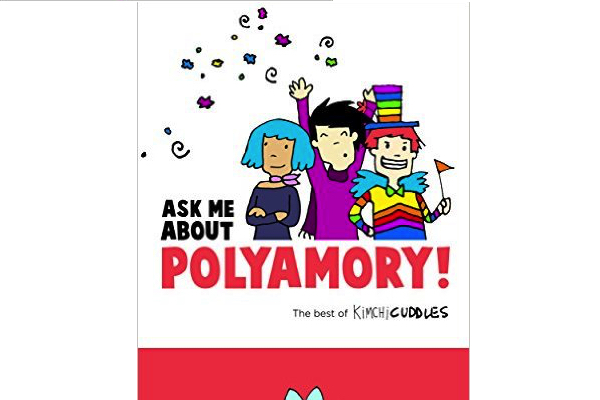 Ask Me About Polyamory by Kimchi Cuddles