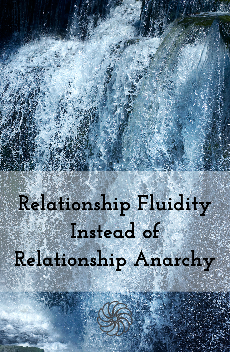 relationship fluidity is not relationship anarchy