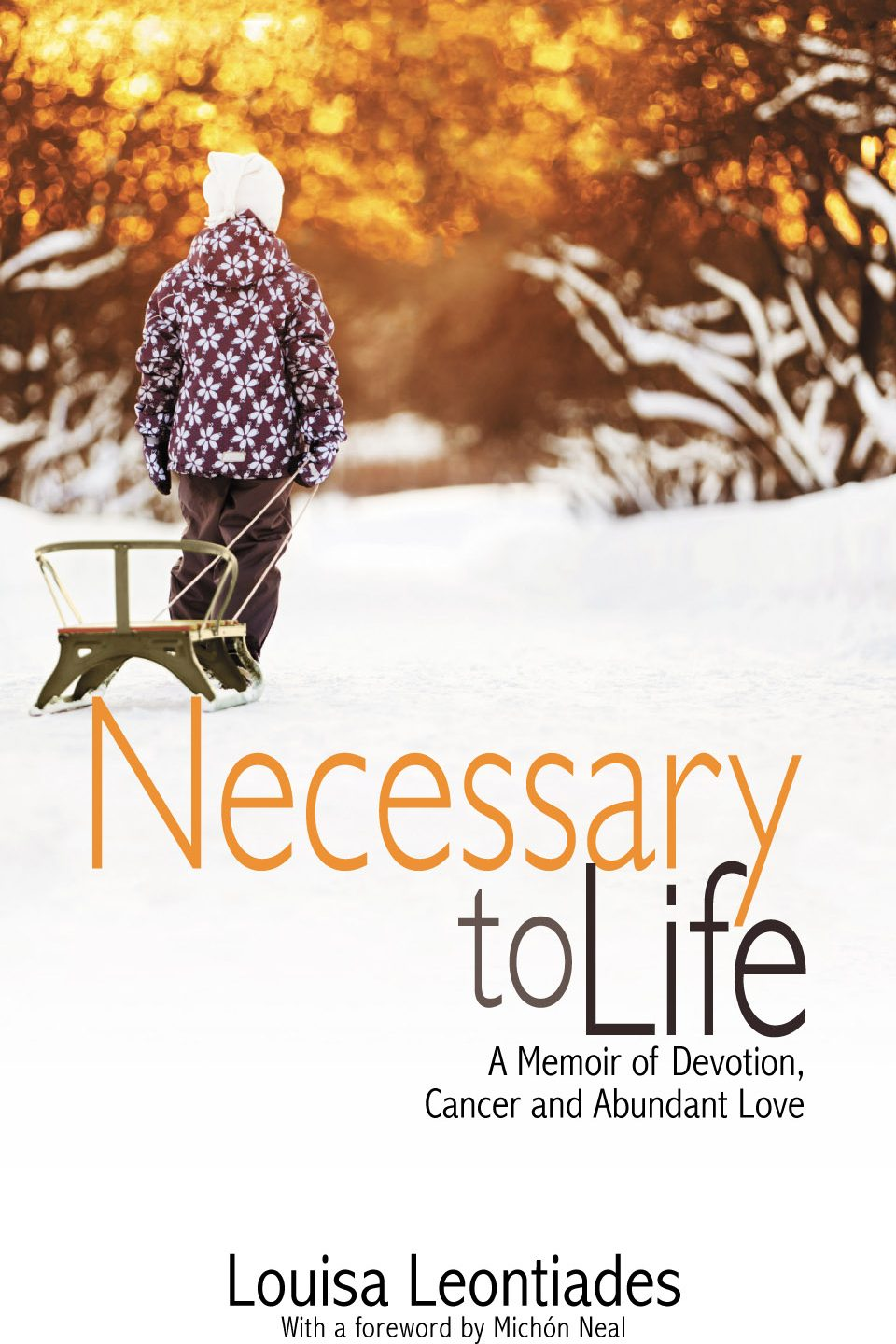 Cover art of the book Necessary to Life by Louisa Leontiades