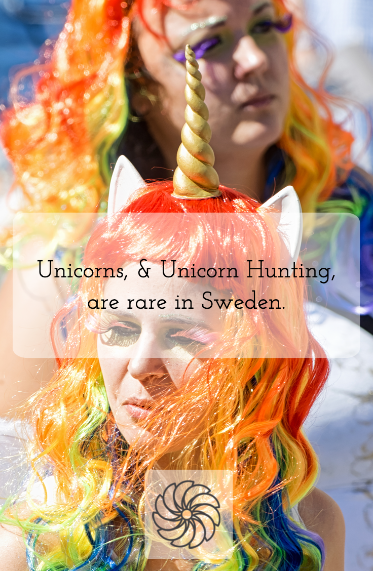 Unicorn Hunting is Rare in Sweden